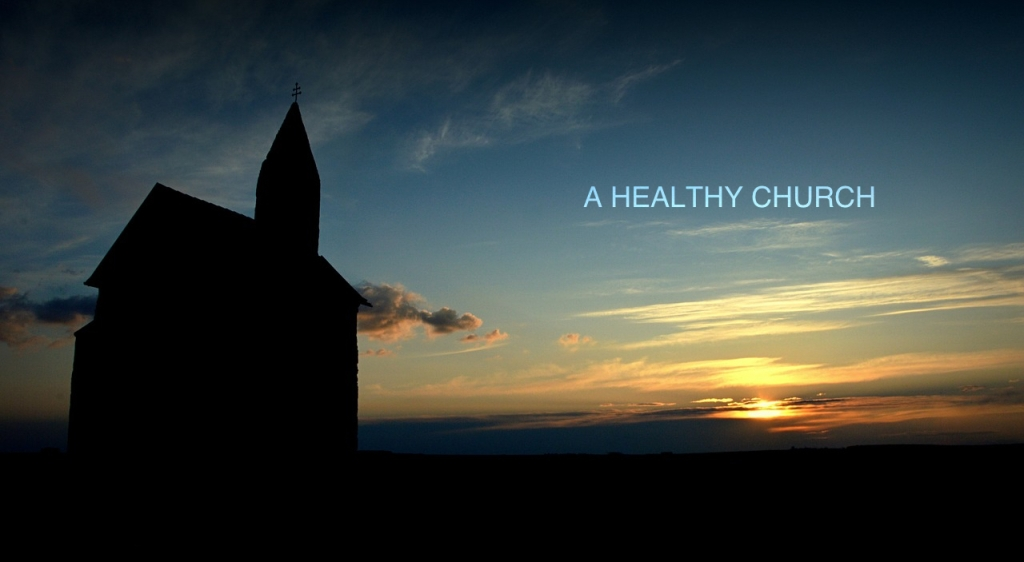 A Healthy Church