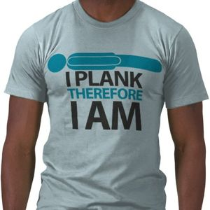 I_plank_therefore_i_am_tshirt-p235584724875492290advag_400