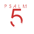 Psalm05
