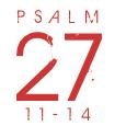 Psalm27-11-14