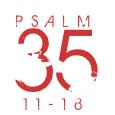 Psalm35-11-18
