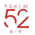 Psalm52-6-9