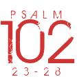 Psalm102-23-28
