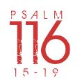 Psalm116-15-19