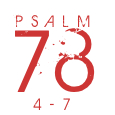 Psalm78-4-7