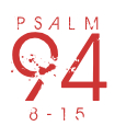Psalm94-8-15
