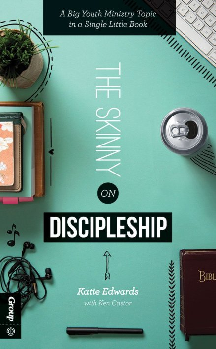 THE SKINNY ON DISCIPLESHIP