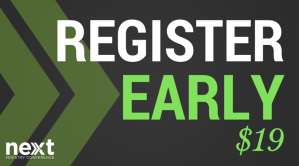 NEXT Register Early