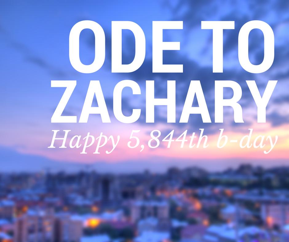 Ode To Zachary!